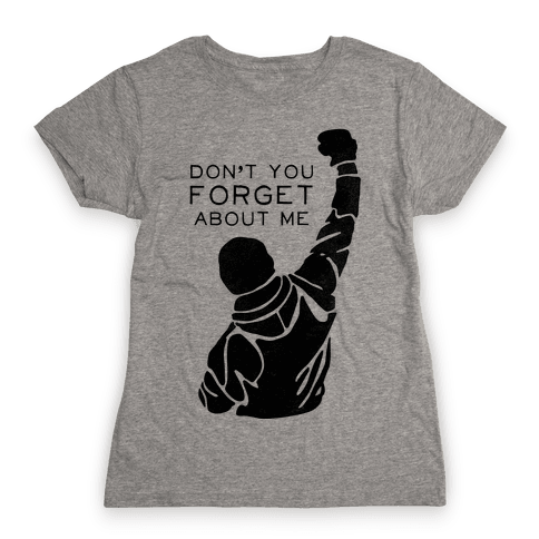 Don't Forget About Rocky (Tank) Womens T-Shirt