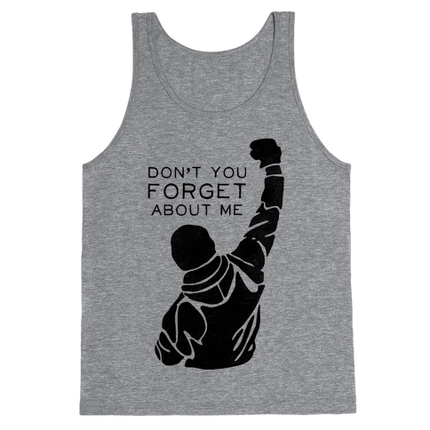 Don't Forget About Rocky (Tank) Tank Top