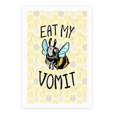 Eat My Vomit Poster