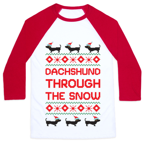 Dachshund Through The Snow Baseball Tee