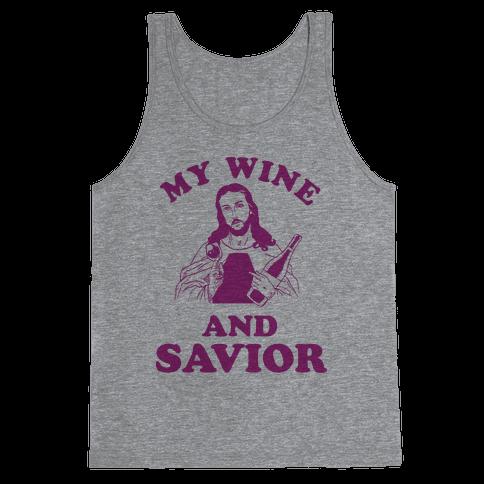 My Wine and Savior Tank Top