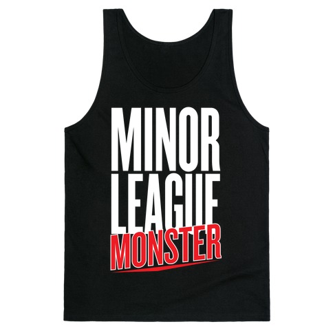 Minor League Monster Tank Top
