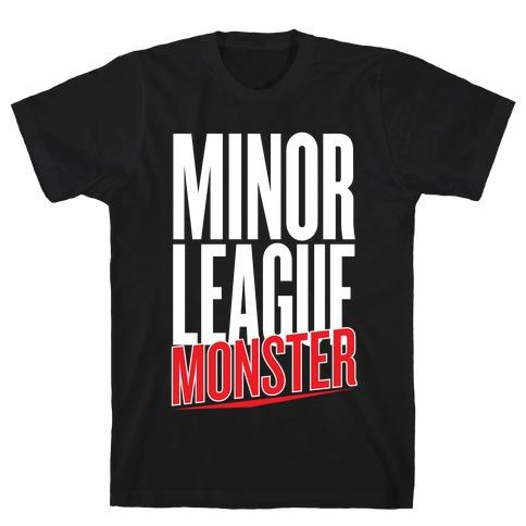 Minor League Monster T-Shirt