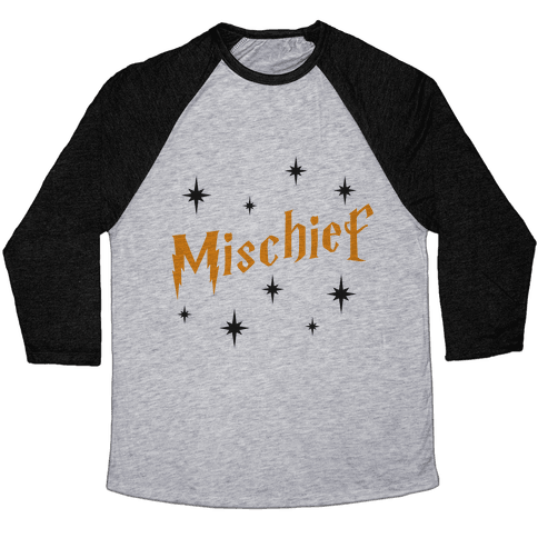 Mischief (Part 1) Baseball Tee
