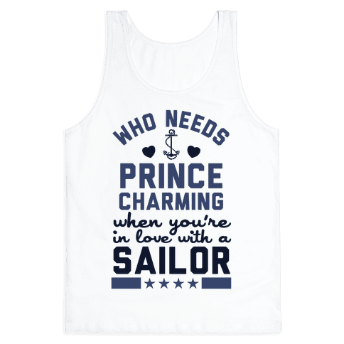 Who Needs Prince Charming? (U.S. Navy) Tank Top