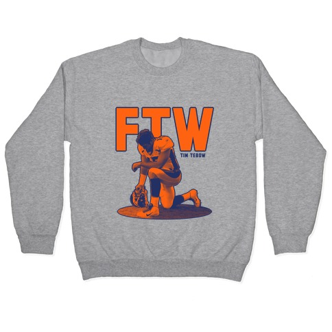 Tim Tebow For The Win! Pullover