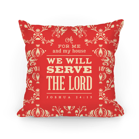 My House Will Serve the Lord - Red Pillow