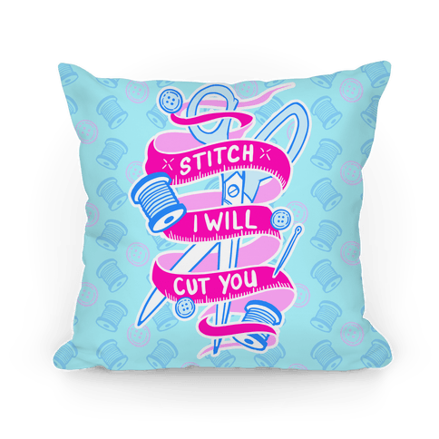 Stitch I Will Cut You Pillow