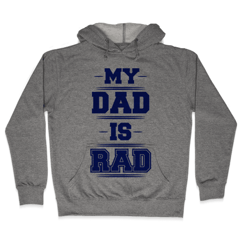 Rad Dad Hooded Sweatshirt