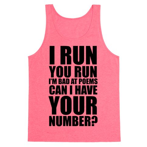 Runner Pickup Line Poem Tank Top
