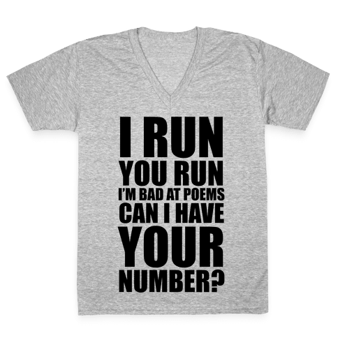 Runner Pickup Line Poem V-Neck Tee Shirt