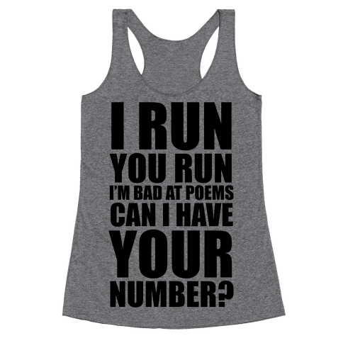 Runner Pickup Line Poem Racerback Tank Top