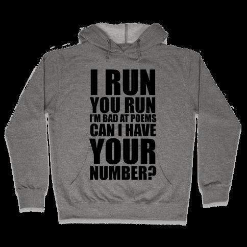 Runner Pickup Line Poem Hooded Sweatshirt