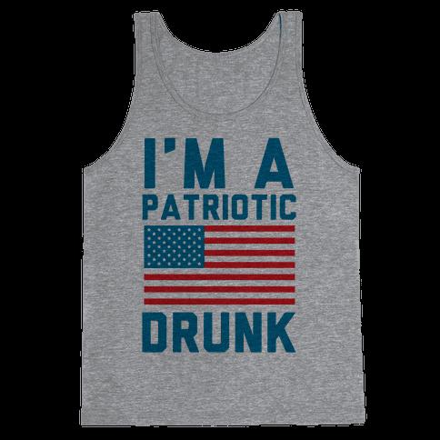 I'm A Patriotic Drunk Tank Top