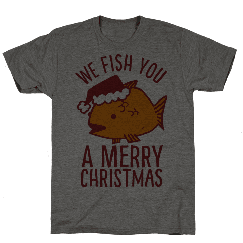 We Fish You a Merry Christmas Mens T-Shirt