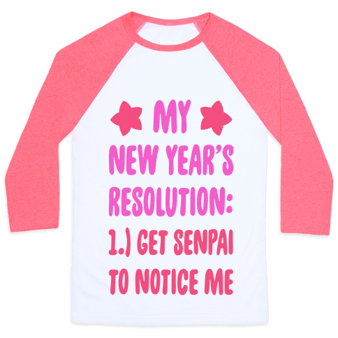 My New Year's Resolution: Get Senpai to Notice Me