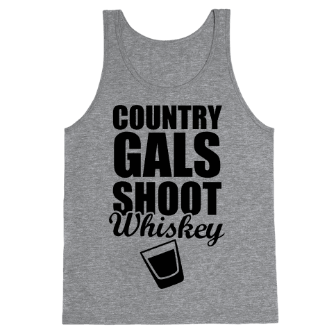 Country Gals Shoot Whiskey
