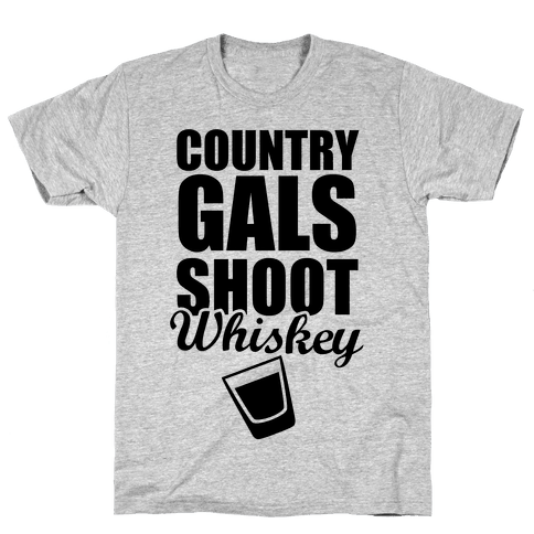 Country Gals Shoot Whiskey Mens T-Shirt
