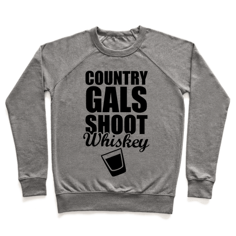 Country Gals Shoot Whiskey Pullover