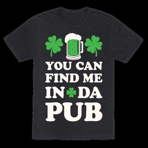 You Can Find Me In Da Pub Parody