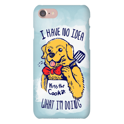 I Have No Idea What I am Doing Dog- Cooking Phone Case