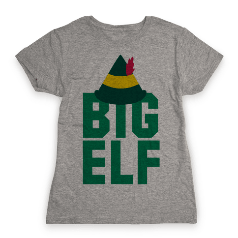 Big Elf Womens T-Shirt