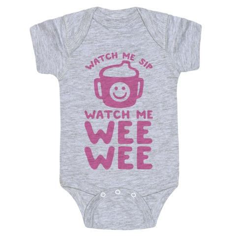 Watch Me Sip Watch Me Wee Wee Baby Onesy