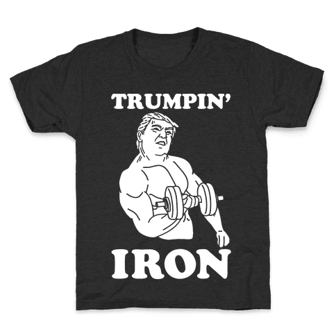 Trumpin' Iron Kids T-Shirt