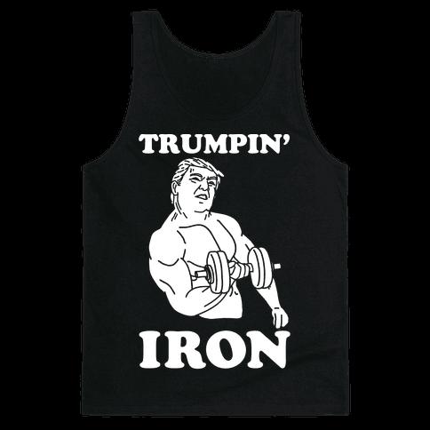 Trumpin' Iron Tank Top