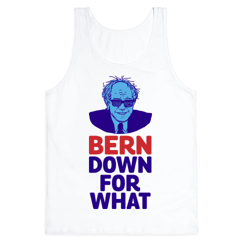 Bern Down For What Tank Top