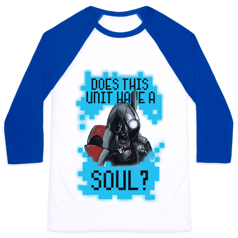 Does This Unit Have a Soul? (Legion) Baseball Tee