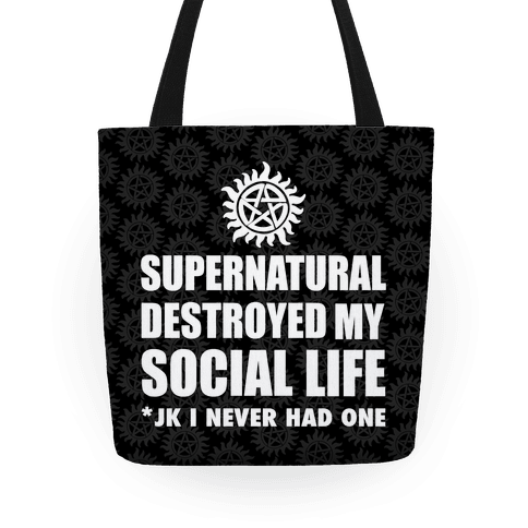 Supernatural Destroyed My Life Tote