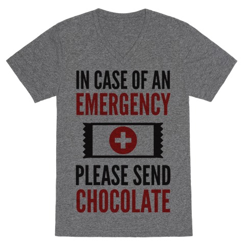 In Case of an Emergency Please Send Chocolate V-Neck Tee Shirt