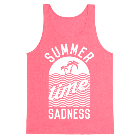 Summertime Sadness Tank Top