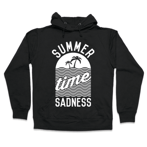 Summertime Sadness Hooded Sweatshirt