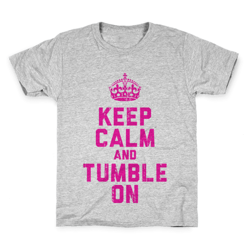 Keep Calm and Tumble On (Tank) Kids T-Shirt