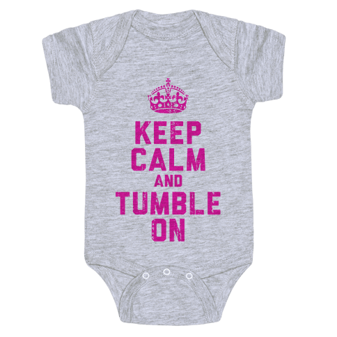 Keep Calm and Tumble On (Tank) Baby Onesy