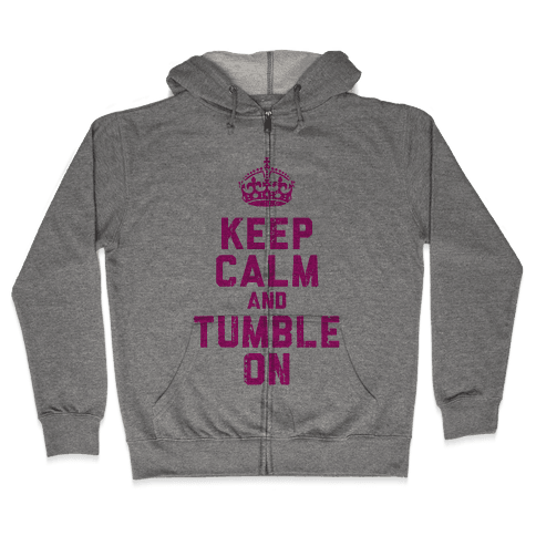 Keep Calm and Tumble On (Tank) Zip Hoodie
