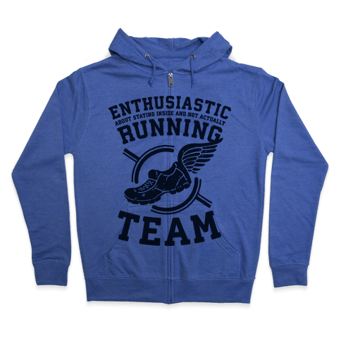 Enthusiastic Running Team Zip Hoodie