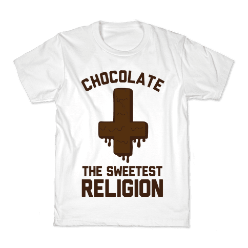 Chocolate the Sweetest Religion Kids T-Shirt
