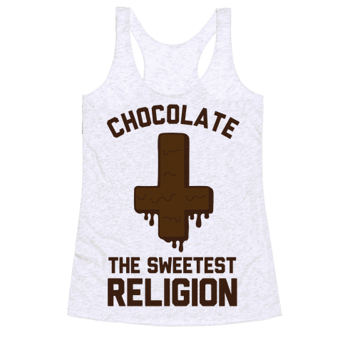 Chocolate the Sweetest Religion Racerback Tank Top