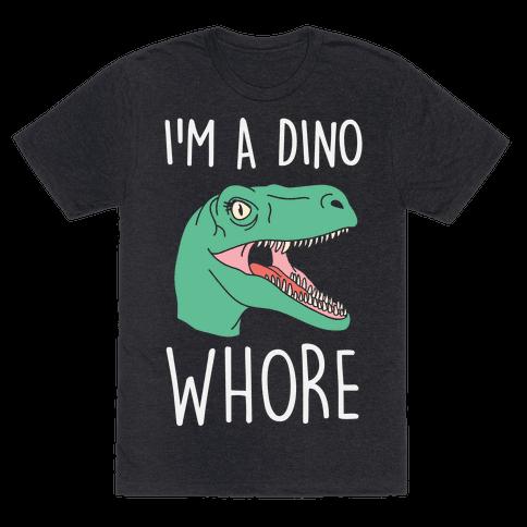 I'm A Dino Whore