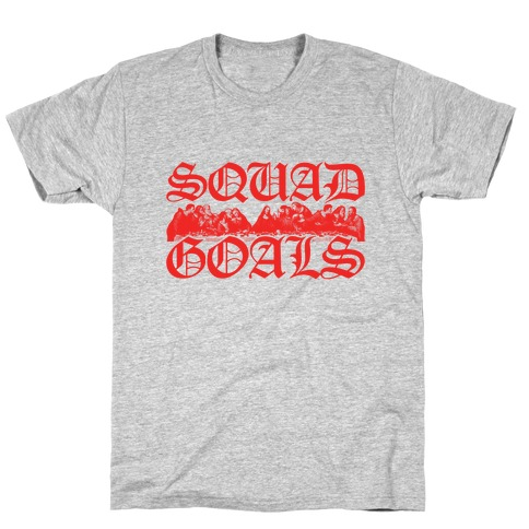Squad Goals Apostles T-Shirt