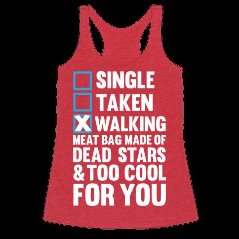 Walking Meat Bag Made Of Dead Stars