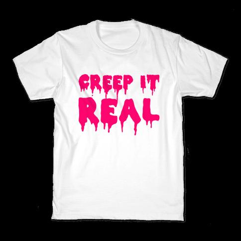 Creep It Real (Pink) Kids T-Shirt