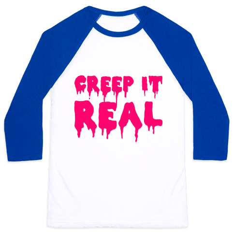 Creep It Real (Pink) Baseball Tee