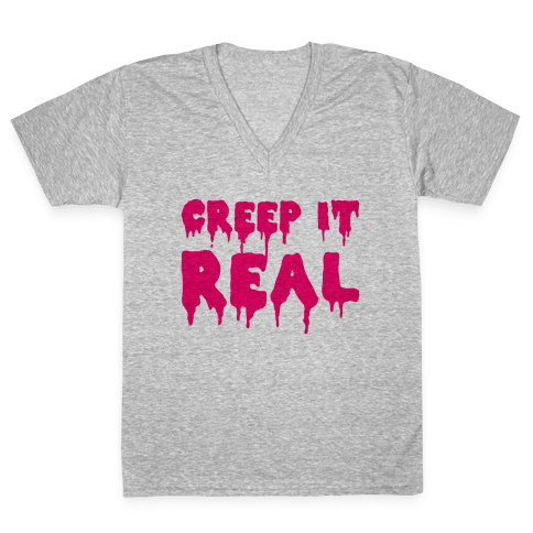 Creep It Real (Pink) V-Neck Tee Shirt