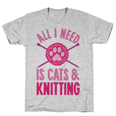 All I Need Is Cats & Knitting Mens T-Shirt