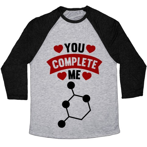 You Complete Me (RNA G & C) Baseball Tee