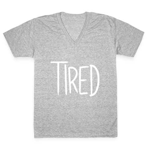 Tired V-Neck Tee Shirt
